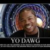 Yo-dawg